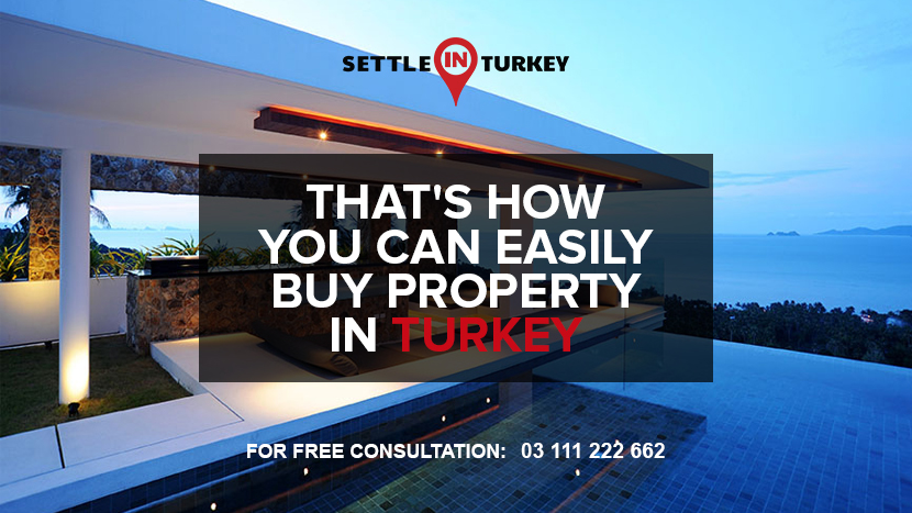 That's how you can easily buy property in turkey