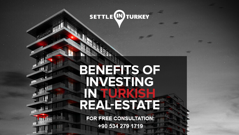 Benefits of Investing In Turkish Real Estate
