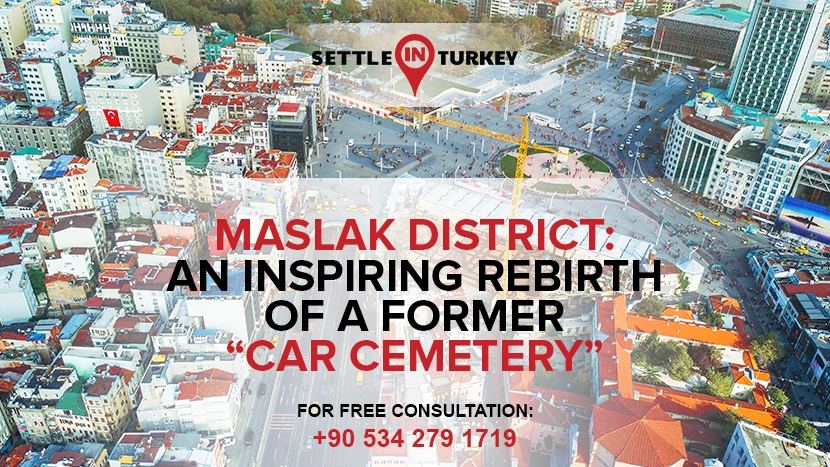 "Maslak District: An Inspiring Rebirth of a Former ""Car Cemetery"""